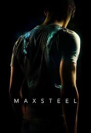 Max Steel - Poster & Trailer