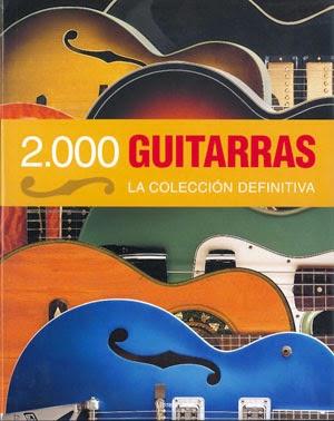 2.000 Guitarras LA COLEECIÓN DEFINITIVA Librero
