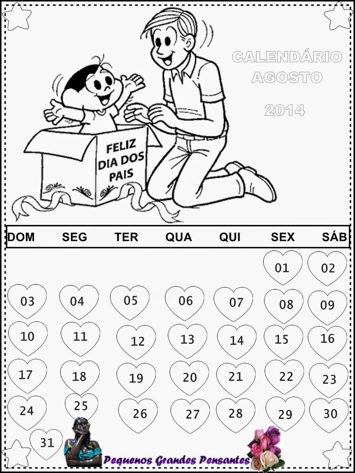 Pequenos Grandes Pensantes.: Calendário Agosto 2014 ...