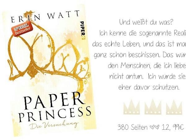 REZENSION || PAPER PRINCESS - DIE VERSUCHUNG ~ ERIN WATT