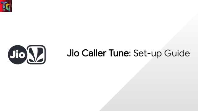 Jio Caller Tune: Setup Guide