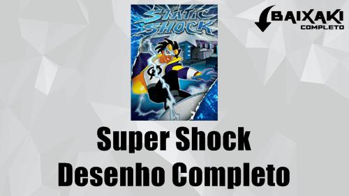 Super Choque - Todas as Temporadas Dublado HD