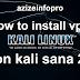 تنصيب بروتوكول  pptp و open vpn  لعمل vpn kali linux  في توزيعة الكالي لنوكس