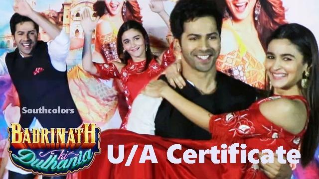 Badrinath Ki Dulhania Censor Certificate