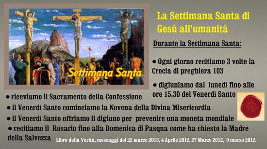 ❀*`*• La Settimana Santa di Gesù all'umanità