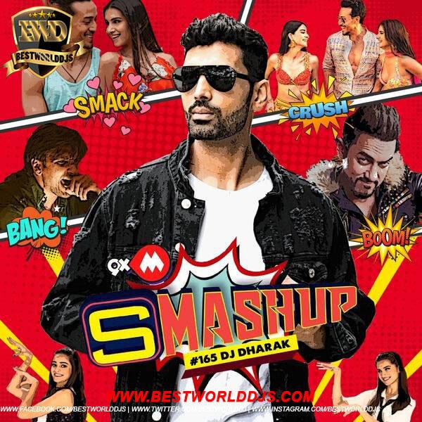 9XM Smashup 165 - DJ Dharak