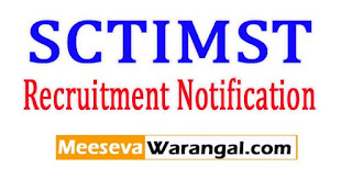 SCTIMST (Sree Chitra Tirunal Institute of Medical Sciences and Technology) Recruitment Notification 2017