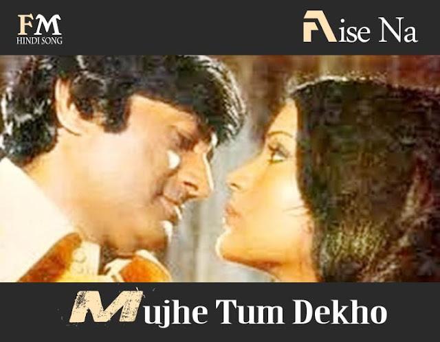 Aise-Na-Mujhe-Tum Dekho-Darling-Darling-(1977)