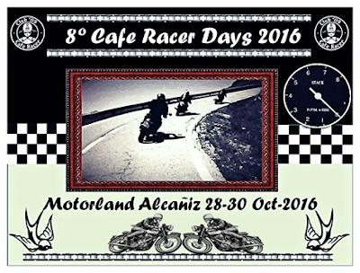 8º Cafe Racer Days 2016. Motorland, Alcañiz.
