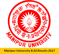 Manipur University B.Ed Results 2017