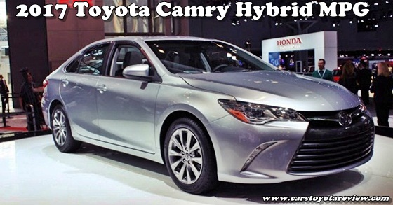 2017 Toyota Camry Hybrid Mpg Source Toyotabest Cars Review