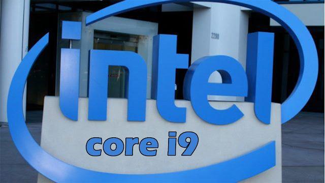 تفاصيل المعالج الجديد من انتل core i9 - بروسيسور كور اي 9