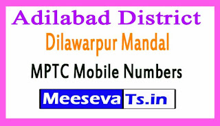 Dilawarpur Mandal MPTC Mobile Numbers List Adilabad District in Telangana State