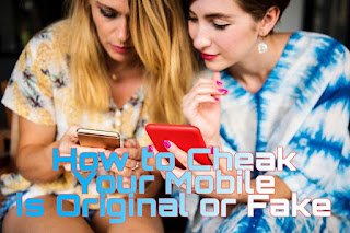 how-to-check-phone-is-original-or-fake