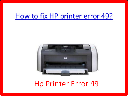 Hp Printer Error 49