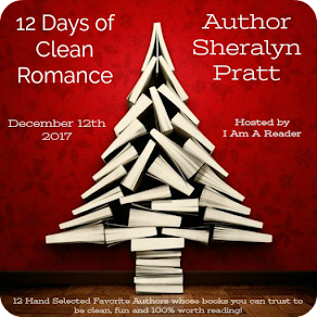 12 Days of Clean Romance - Day 8 featuring Sheralyn Pratt - 12 December