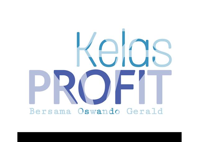 Kelas Profit bersama Oswando Gerald