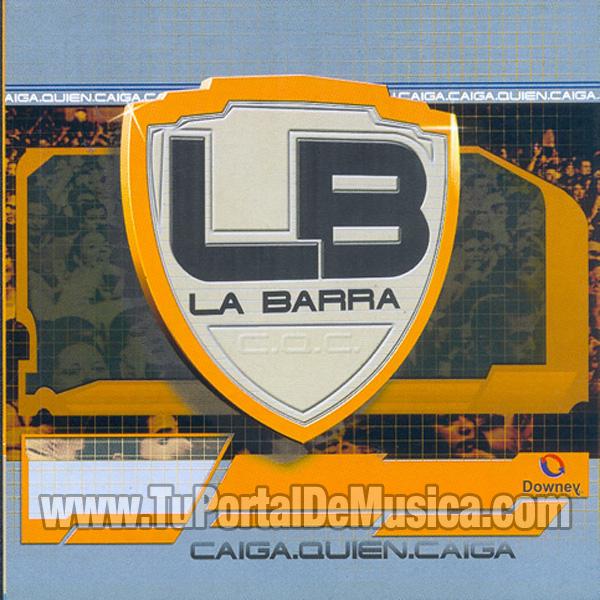 La Barra - Caiga Quien Caiga (2002)