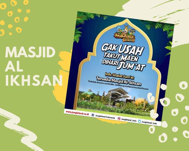 Masjid Al Ikhsan Jungleland Adventure Theme Park Sentul