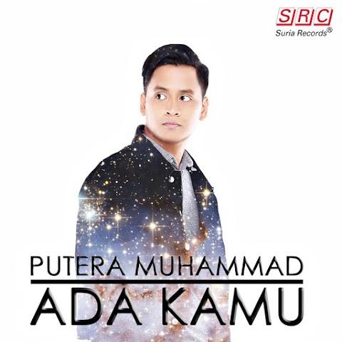 Putera Muhammad - Ada Kamu MP3