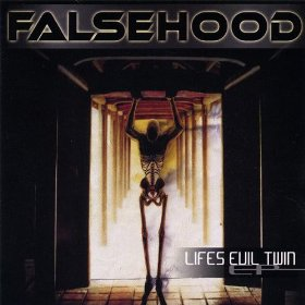 <center>Falsehood - Lifes Evil Twin EP (2002)</center>