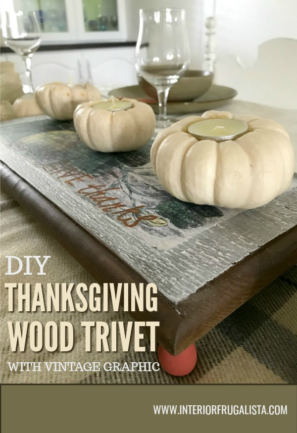 A simple wood table riser with farmhouse-style by Interior Frugalista made with scrap wood and a vintage pumpkin patch graphic for Fall decor. Without feet it's a cute Fall sign too! #thanksgivingwoodtrivet #diytableriser