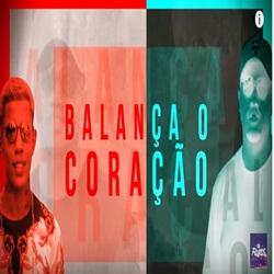 Baixar Balança o Coração - MC Davi e MC Don Juan Mp3