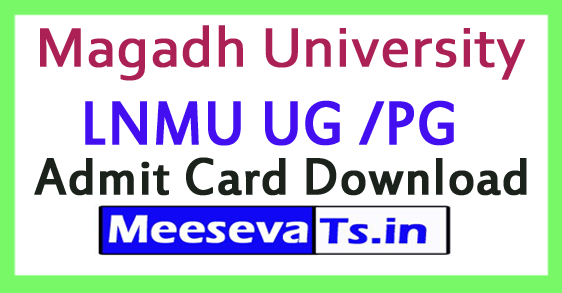 Magadh University MU UG /PG Admit Card Download 2017
