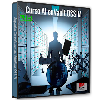 Dsteamseguridad - Seguridad Centralizada con AlienVault OSSIM