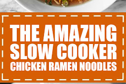 The Amazing Slow Cooker Chicken Ramen Noodles