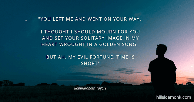 Rabindranath Tagore Poems 6 You Left Me