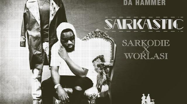 Da Hammer - Sakastic ft Sarkodie X Worlasi