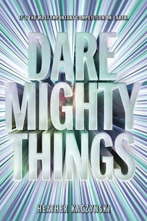 Dare Mighty Things by Heather Kaczynski book cover