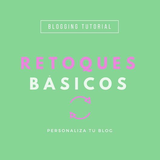 Retoques básicos para tu blog