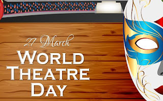 World Theatre Day Observed on 27th March