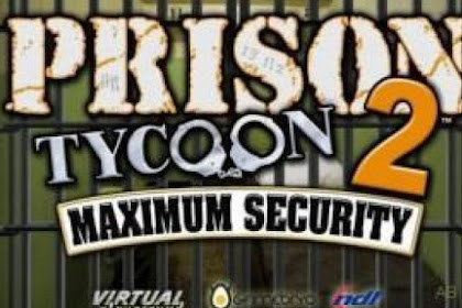 How to Download and Play Game Prison Tycoon 2 Maximum for Computer PC or Laptop