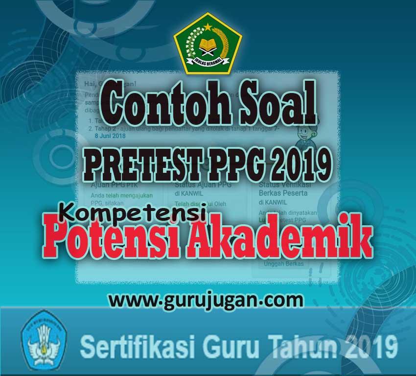 Contoh Latihan Soal Pretest Kompetensi Potensi Akademik Ppg 2019 Perpuskampus Com