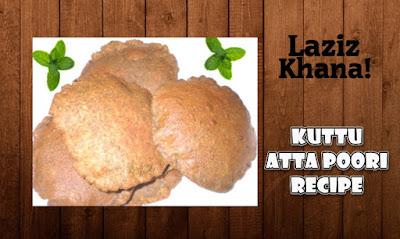 कूटू आटा की पूरी बनाने की विधि - Kuttu Atta Poori Recipe in Hindi