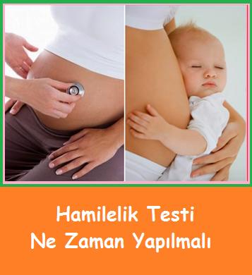 Hamilelik Testi Ne Zaman Yapılmalı