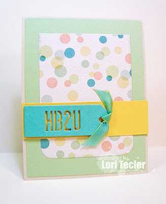 HB2U card-designed by Lori Tecler/Inking Aloud-dies from My Favorite Things
