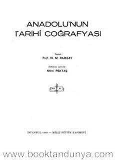 W. M. Ramsay - Anadolunun Tarihi Coğrafyası