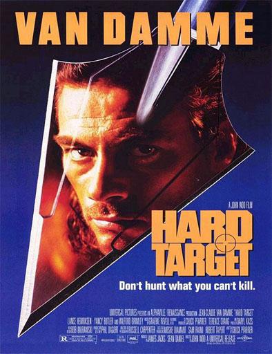 Ver Hard Target: Operación cacería (1993) Online