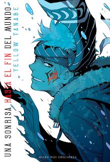 """Reseña de """"Una sonrisa hasta el fin del mundo (Shûmatsu no Laughter)"""" de Yellow Tanabe - Milky Way editorial"""