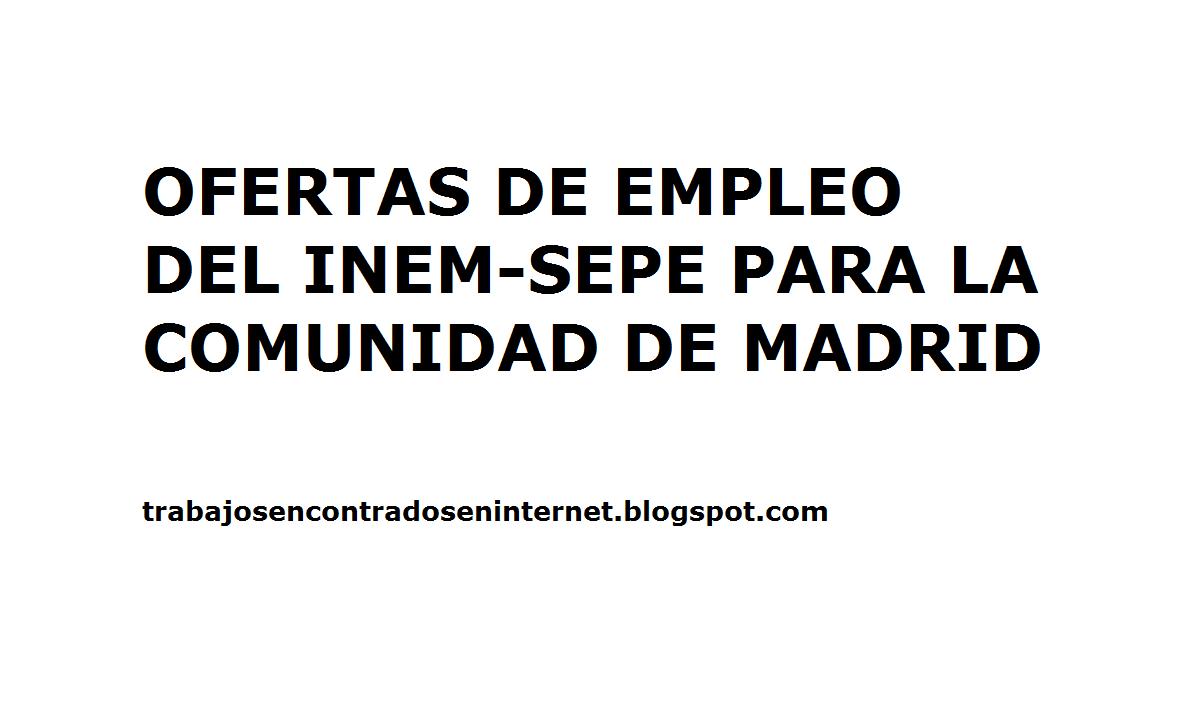 Ofertas de trabajo Inem Comunidad de Madrid - TRABAJOS ... - photo#19