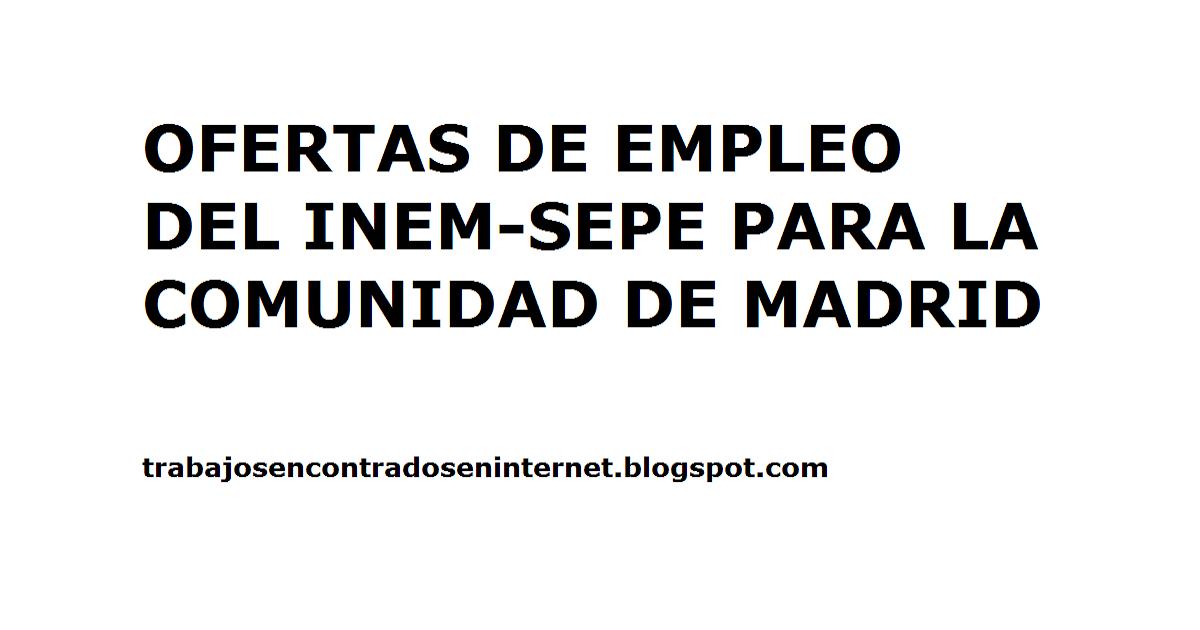 Ofertas de trabajo inem comunidad de madrid trabajos for Ofertas empleo madrid