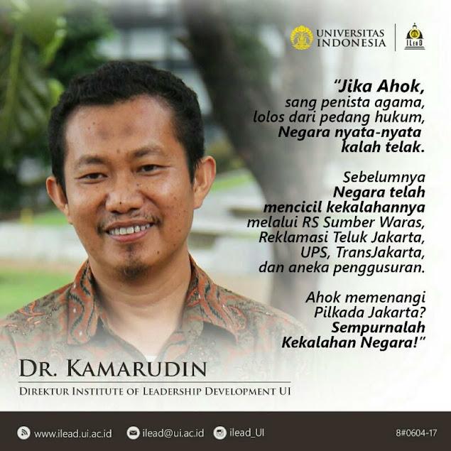 DR Kamaruddin: Jika Ahok Sang Penista Agama, Lolos Dari