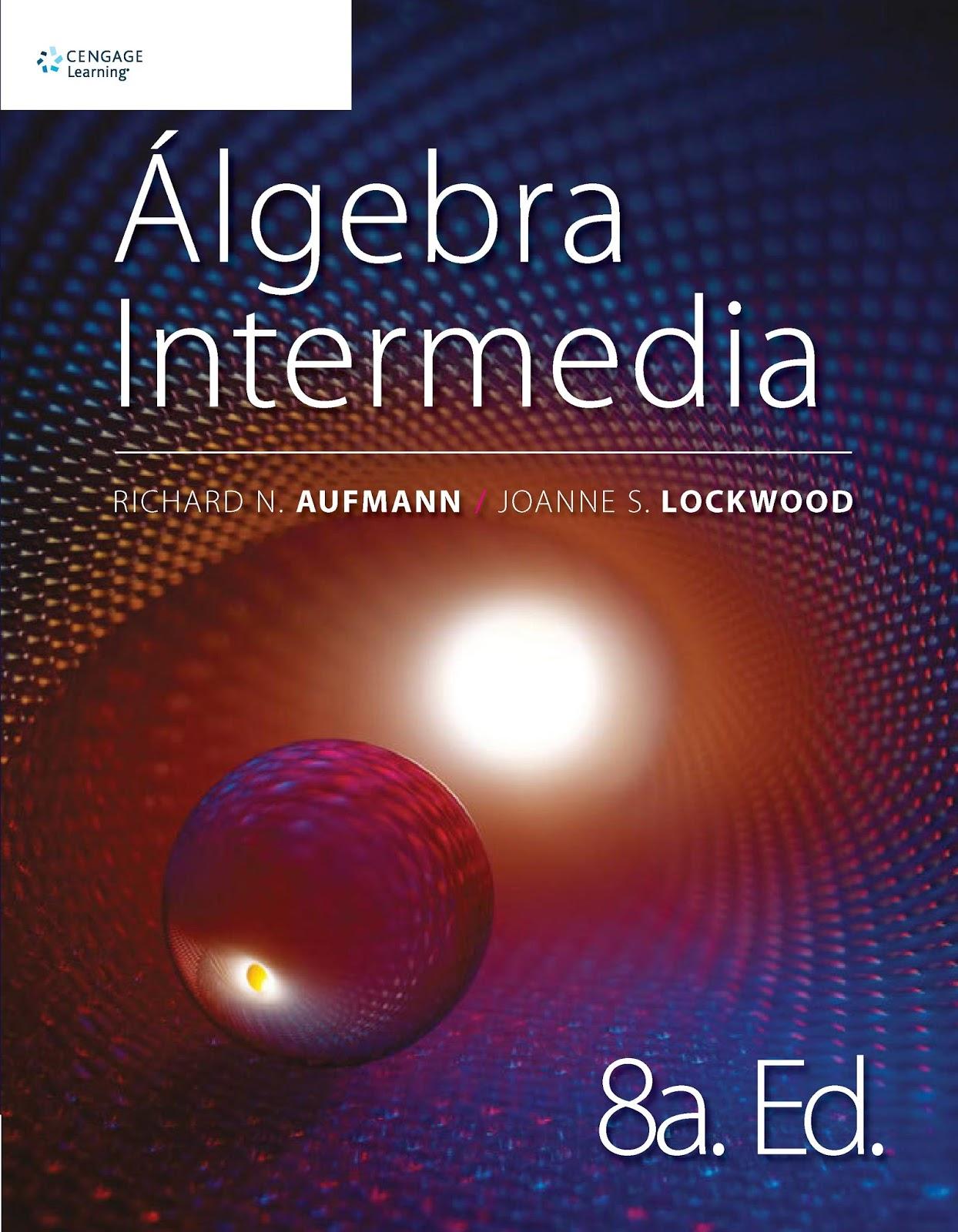 Álgebra Intermedia, 8va Edición – Richard N. Aufmann