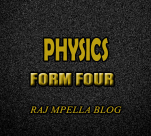 PHYSICS FOR FORM FOUR NOTES: OPEN THE DOCUMENT - MPELLA EDUCATION BLOG