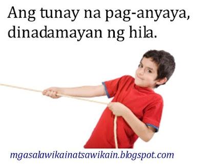 Halimbawa ng Salawikain, Tunay na Pag-anyaya, hila, mga salawikain