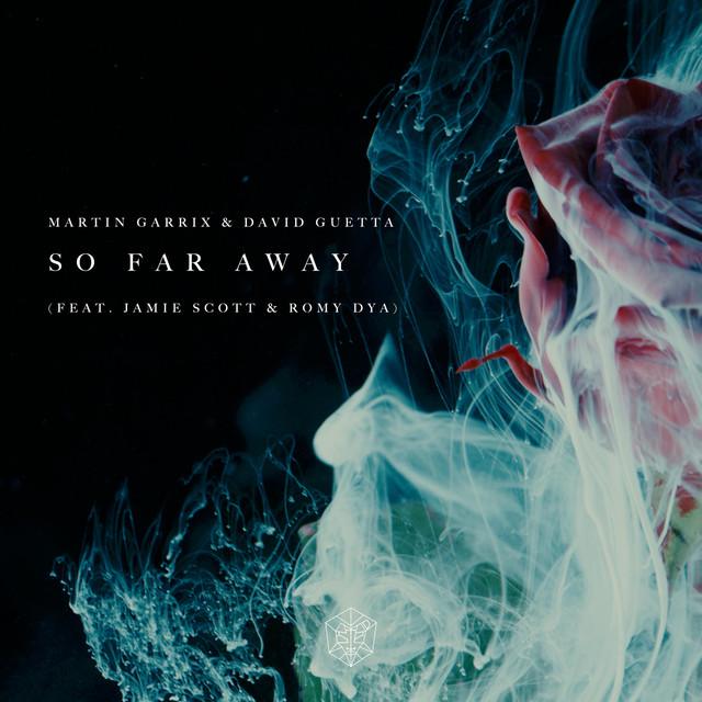 Martin Garrix Ft David Guetta, Jamie Scott & Romy - So Far Away ...
